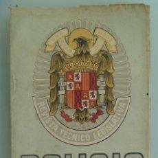Militaria: POLICIA : REVISTA TECNICO LEGISLATIVA , Nº 134 , ABRIL 1953 . POLICIA ARMADA. Lote 54916916