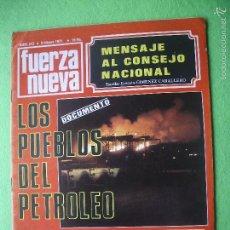 Militaria: REVISTA FUERZA NUEVA. NÚMERO 213 FEBRERO 71 LOS PUEBLOS DEL PETROLEO DESPUES DEL INDULTO BLAS PIÑAR. Lote 56285546