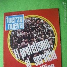 Militaria: FUERZA NUEVA EL PROFETISMO AL SERVICIO DE LA POLITICA N 323 MARZO 1973. Lote 56285829