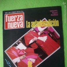 Militaria: FUERZA NUEVA LA AUTODEMOLICION DE LA IGLESIA INFORME N 325 MARZO 1973 PEPETO. Lote 56285881