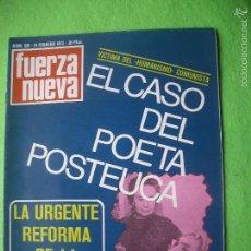 Militaria: FUERZA NUEVA EL CASO DEL POETA POSTEUCA N 320 FEBRERO 1973. Lote 56285918