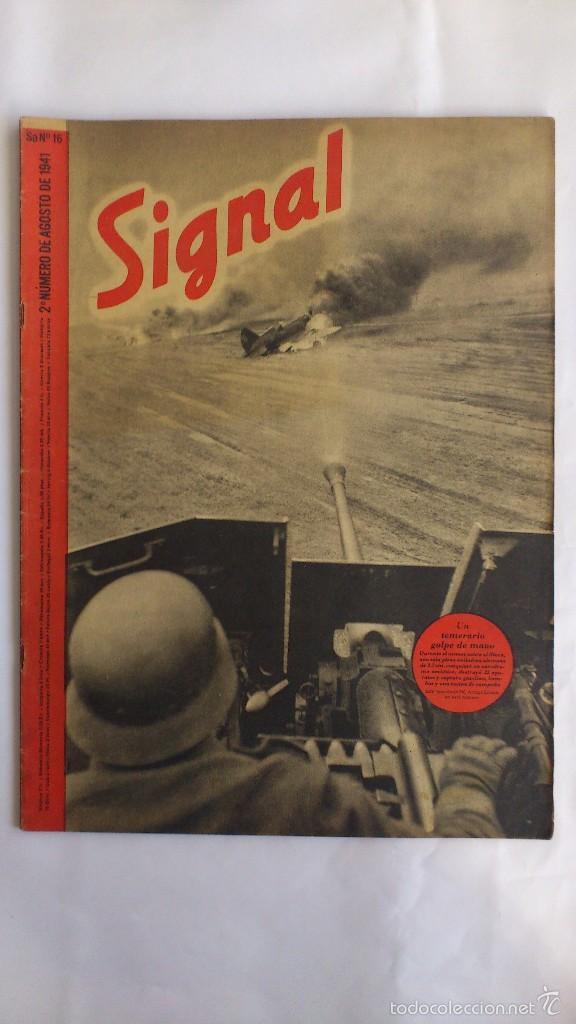 REVISTA SIGNAL - Nº 16, AGOSTO 1941 (Militar - Revistas y Periódicos Militares)