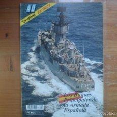 Militaria: REVISTA DEFENSA EXTRA Nº 40 LOS BUQUES PRINCIPALES DE LA ARMADA ESPAÑOLA. Lote 58125156