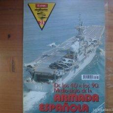 Militaria: REVISTA DEFENSA EXTRA Nº 23 DE LOS 40 A LOS 90. MEDIO SIGLO DE LA ARMADA ESPAÑOLA. Lote 58125285