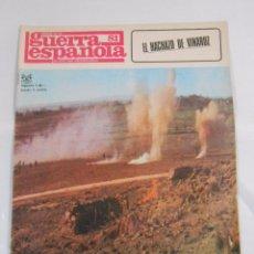 Militaria: CRONICA DE LA GUERRA ESPAÑOLA. Nº 81. GUERRA CIVIL. EL HACHAZO DE VINAROZ. TDKR20. Lote 58128207