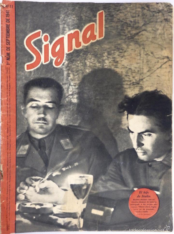 SIGNAL. Nº 17 PRIMER NÚMERO DE SEPTIEMBRE DE 1941. EDICION EN ESPAÑOL (Militar - Revistas y Periódicos Militares)
