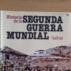 Militaria: HISTORIA DE LA 2ª GUERRA MUNDIAL SALVAT FASCICULO 25. Lote 60176835