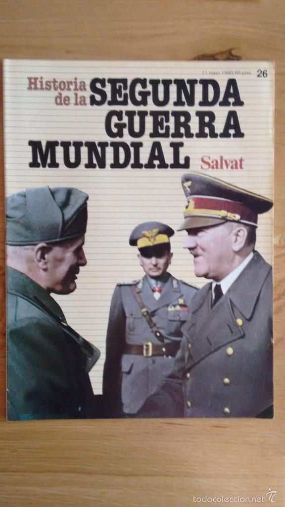 HISTORIA DE LA 2ª GUERRA MUNDIAL SALVAT FASCICULO 26 (Militar - Revistas y Periódicos Militares)