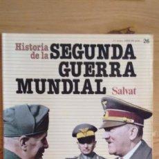 Militaria: HISTORIA DE LA 2ª GUERRA MUNDIAL SALVAT FASCICULO 26. Lote 60176891