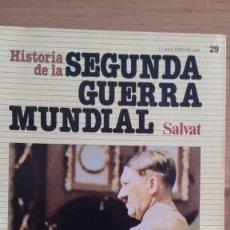 Militaria: HISTORIA DE LA 2ª GUERRA MUNDIAL SALVAT FASCICULO 29. Lote 60177287