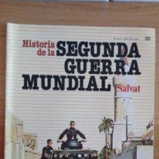 Militaria: HISTORIA DE LA 2ª GUERRA MUNDIAL SALVAT FASCICULO 30. Lote 60178323
