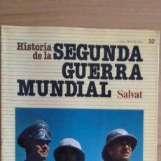 Militaria: HISTORIA DE LA 2ª GUERRA MUNDIAL SALVAT FASCICULO 32. Lote 60178467