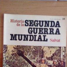 Militaria: HISTORIA DE LA 2ª GUERRA MUNDIAL SALVAT FASCICULO 34. Lote 60178619