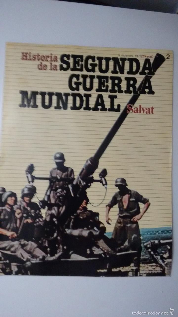 HISTORIA DE LA 2ª GUERRA MUNDIAL SALVAT FASCICULO 2 (Militar - Revistas y Periódicos Militares)