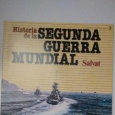 Militaria: HISTORIA DE LA 2ª GUERRA MUNDIAL SALVAT FASCICULO 3. Lote 60161675