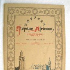 Militaria: REVISTA HISPANO AFRICANA MARZO-ABRIL 1922, AÑO 1 Nº 3-4.. Lote 60842831