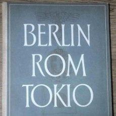 Militaria: REVISTA BERLIN ROM TOKIO Nº 6 1940 PROPAGANDA ALEMANA MAGAZINE GERMAN. Lote 60909631