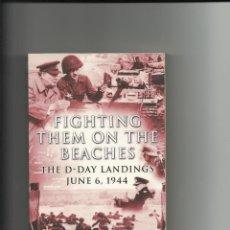 Militaria: FIGHTING THEM ON DE BEACHES. Lote 63488260