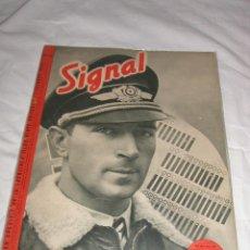 Militaria: SIGNAL Nº 17 - 1940 ED. F EDICION FRANCESA - REVISTA ALEMANA, RARO III REICH SEGUNDA GUERRA MUNDIAL. Lote 64157723