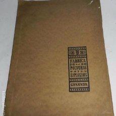 Militaria: ARTILLERIA, FABRICA NACIONAL DE POLVORAS Y EXPLOSIVOS DE GRANADA. AÑO 1927, CON MUCHAS FOTOGRAIFAS,. Lote 66824054