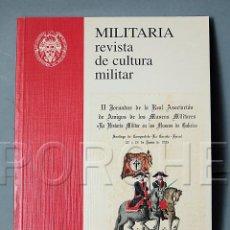 Militaria: MILITARIA REVISTA DE CULTURA MILITAR- NÚMERO 8 - 1996 - EDITORIAL COMPLUTENSE. Lote 67747073