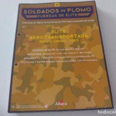 Militaria: SOLDADOS DE PLOMO. FUERZAS DE ÉLITE. ALTAYA SOLO FASCICULO, Nº 58 ÉLITE AEROTRANSPORTADA REINO UNIDO. Lote 67757093