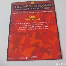 Militaria: SOLDADOS DE PLOMO FUERZAS DE ÉLITE ALTAYA SOLO FASCICULO Nº 33. GIGN. FRANCIA 2002. Lote 67763845