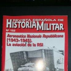 Militaria: REVISTA ESPAÑOLA HISTORIA MILITAR 152. Lote 68257671