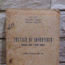 Militaria: TACTICA DE INFANTERIA - 1948 - CAPITANES MELERO GOMEZ Y ANDRES VAZQUEZ - PROLOGO GENERAL ANGULO ALBA. Lote 68666189