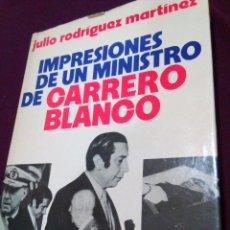 Militaria: IMPRESIONES DE UN MINISTRO DE CARRERO BLANCO. Lote 69714121
