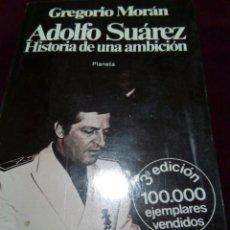 Militaria: ADOLFO SUAREZ, HISTORIA DE UNA AMBICION. Lote 69715025