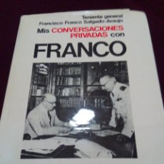 Militaria: MIS CONVERSACIONES PRIVADAS CON FRANCO. Lote 69715309