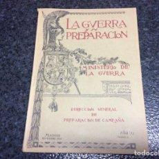Militaria: LA GUERRA Y SU PREPARACIÓN.ESTADO MAYOR CENTRAL.. NOVIEMBRE 1926 TOMO XI Nº 5. Lote 69851357