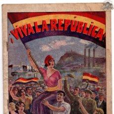 Militaria: REVISTA REPUBLICANA - VIVA LA REPÚBLICA - Ó LOS MISTERIOS DE MONTJUICH -NOVELAS DE AMOR Y REVOLUCIÓN. Lote 73585619