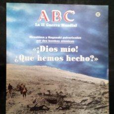 Militaria: DIOS MIO! ¿QUE HEMOS HECHO?. ABC - LA II GUERRA MUNDIAL. - FASCÍCULO Nº 93. 1989. Lote 75597139