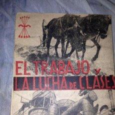 Militaria: ANTIGUO LIBRO DE PROPAGANDA DE LA FALANGE GUERRA CIVIL ESPAÑOLA,AÑO 1938. Lote 76069651