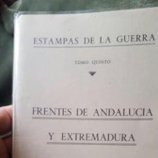 Militaria: ESTAMPAS DE GUERRA ANDALUCIA Y EXTREMADURA . Lote 78805255