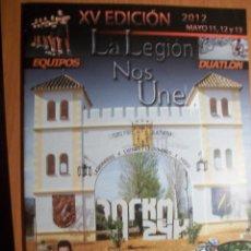Militaria: REVISTA LA LEGIÓN. XV EDICIÓN. RONDA 101 KM. 2012. Lote 80757198