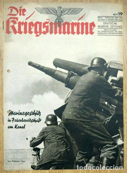 REVISTA ALEMANA - DIE KRIEGSMARINE Nº 19 1942 GERMAN MAGAZINE WWII WW2 PROPAGANDA (Militar - Revistas y Periódicos Militares)