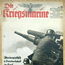 Militaria: REVISTA ALEMANA - DIE KRIEGSMARINE Nº 19 1942 GERMAN MAGAZINE WWII WW2 PROPAGANDA. Lote 81272708