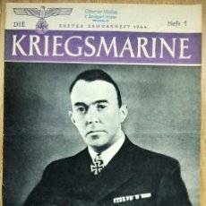 Militaria: REVISTA ALEMANA - DIE KRIEGSMARINE Nº 1 1944 GERMAN MAGAZINE WWII WW2 PROPAGANDA. Lote 81295068