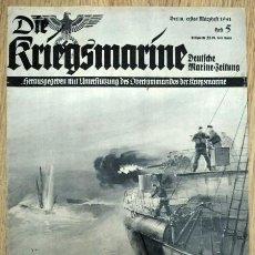 Militaria: REVISTA ALEMANA - DIE KRIEGSMARINE Nº 5 1941 GERMAN MAGAZINE WWII WW2 PROPAGANDA. Lote 81326372