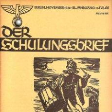 Militaria: 6419REVISTA NAZI 3.REICHDER SCHULUNGSBRIEFNO. 11-19363RD YEAR, NOVEMBER-EIN LEHRER UNSERER ZE. Lote 82690032