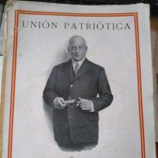 Militaria: UNIÓN PATRIÓTICA REVISTA POLÍTICA NACIONAL ILUSTRADA ABUNDANTE PUBLICIDAD NÚMERO EXTRAORDINARIO 1928. Lote 82754446