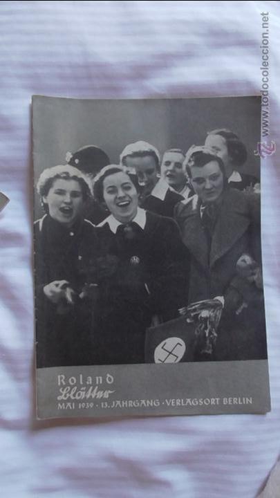 Militaria: LOTE TRES REVISTAS ROLAND DEDICADAS A LA MUJER DURANTE EL TERCER REICH. ORIGINAL DE ÉPOCA.1938/39 - Foto 2 - 177088975