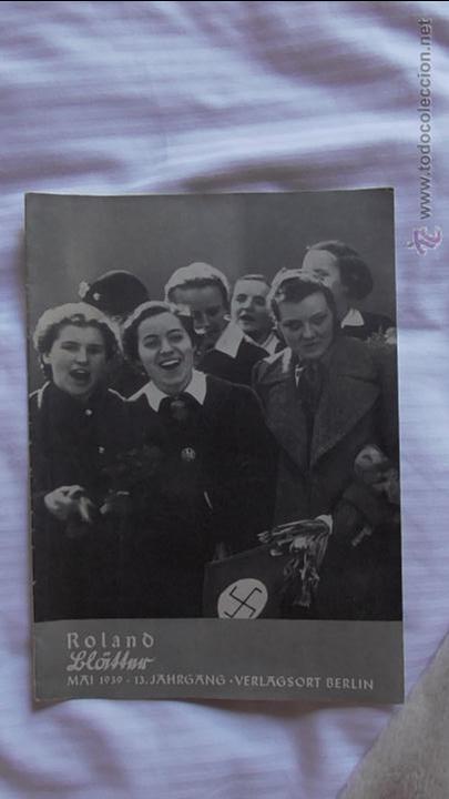 Militaria: LOTE TRES REVISTAS ROLAND DEDICADAS A LA MUJER DURANTE EL TERCER REICH. ORIGINAL DE ÉPOCA.1938/39 - Foto 7 - 177088975