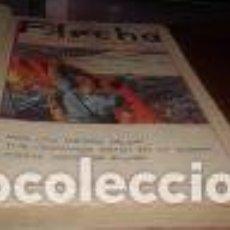 Militaria: SEMANARIO NACIONAL INFANTIL . AÑO -1FLECHA ARRIBA ESPAÑA , TOMO DE 49 EJEMPLARES DEL N·1 AL N· 49. Lote 62546784