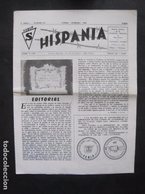 HISPANIA- REVISTA DEPORTADOS E INTERNADOS POLITICOS - NUM. 83 - AÑO 1985 - VER FOTOS-(V- 10.936) (Militar - Revistas y Periódicos Militares)