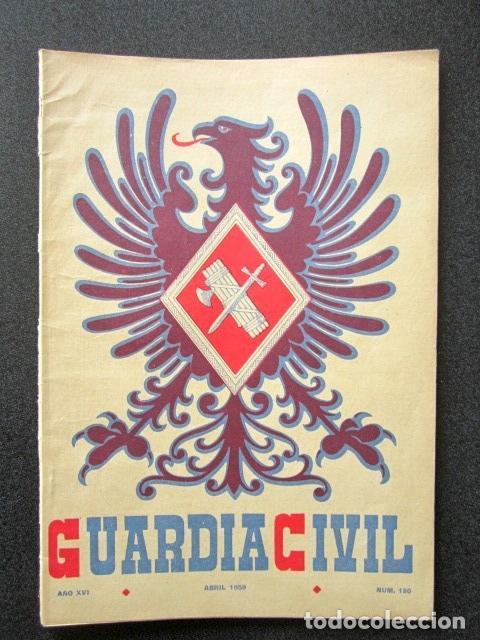 AÑO 1959. REVISTA OFICIAL DE LA GUARDIA CIVIL. Nº 180. (Militar - Revistas y Periódicos Militares)