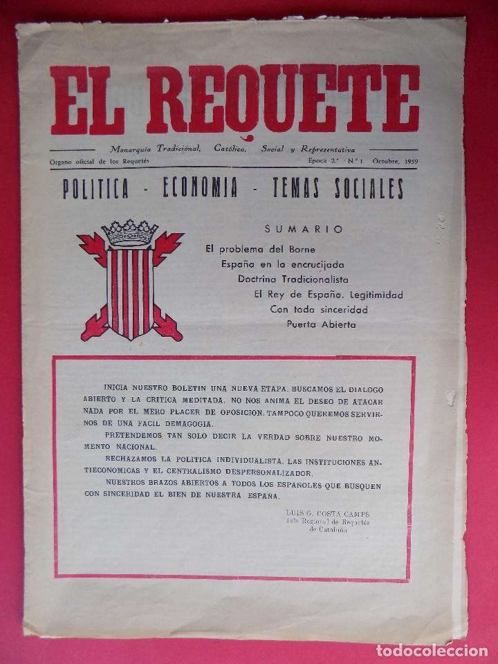 PERIODICO EL REQUETE - Nº 1, EPOCA 2ª, OCTUBRE 1959 -BARCELONA - ORGANO OFICIAL DE REQUETES.. R-6303 (Militar - Revistas y Periódicos Militares)
